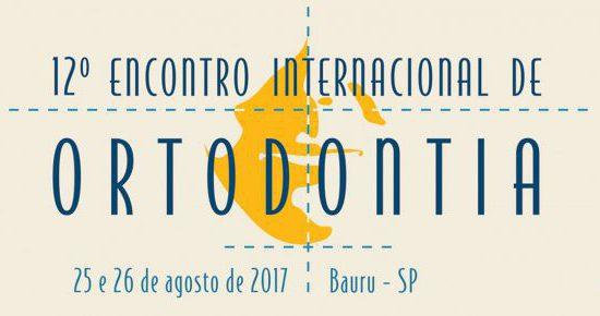 <em>12º Encontro Internacional de Ortodontia • 25 e 26 e agosto de 2017</em>