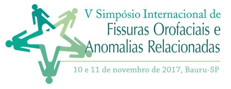 V Simpósio Internacional de Fissuras Orofaciais e Anomalias Relacionadas - 10 e 11 de novembro de 2017 - Campus USP Bauru