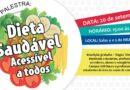 """<strong>Palestra: """"Dieta Saudável Acessível à Todos""""</strong> • 20 de setembro de 2017"""
