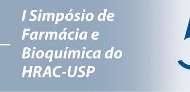 <strong>I Simpósio de Farmácia e Bioquímica do HRAC-USP</strong> • 24 de novembro de 2017 • <strong><em>Inscrições encerradas!</em></strong>