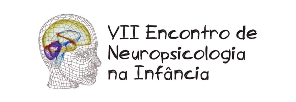 <em>VII Encontro de Neuropsicologia na Infância • 26 e 27 de outubro de 2018</em>