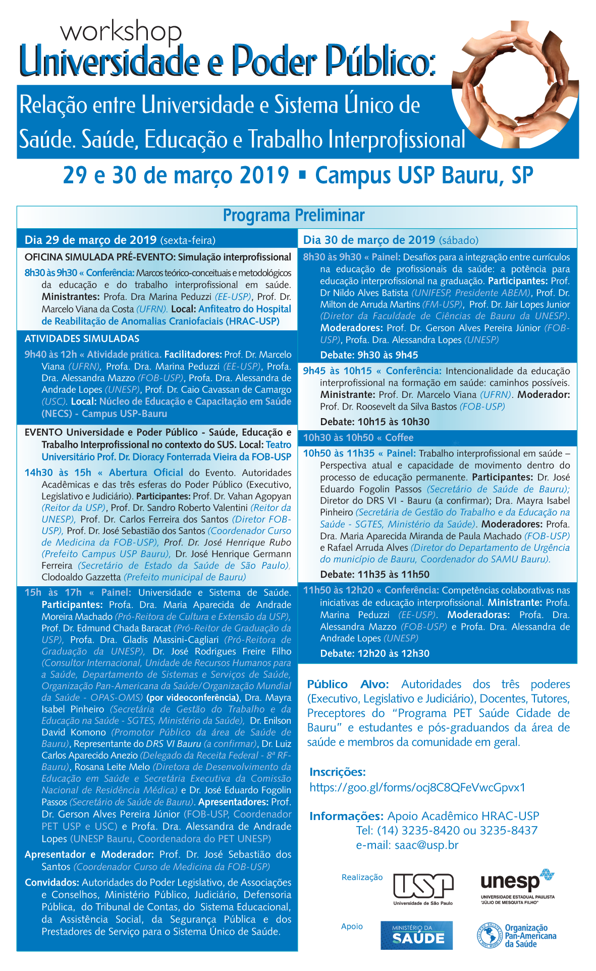 """programação preliminar - workshop Universidade e Poder Público: """"Relação entre Universidade e Sistema Único de Saúde. Saúde, Educação e Trabalho Interprofissional"""""""