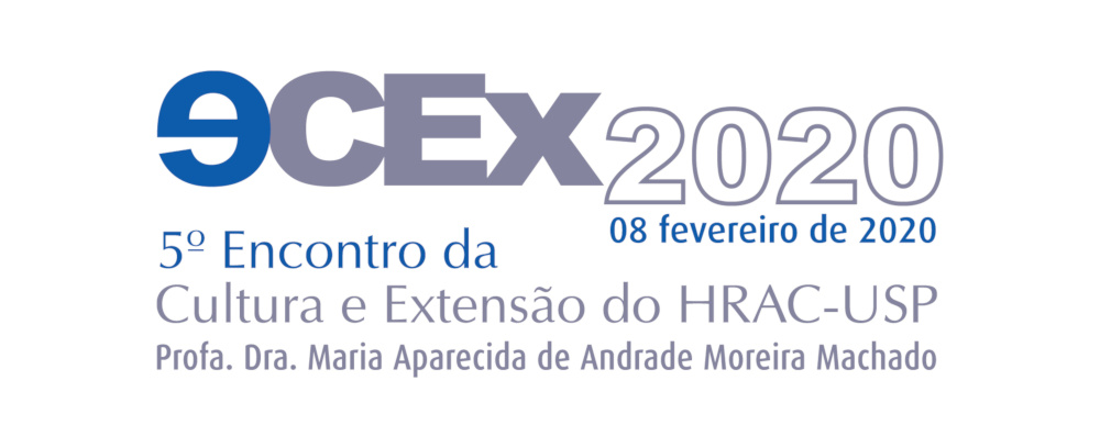 (Português do Brasil) 5º Encontro da Cultura e Extensão do HRAC-USP • 08 de fevereiro de 2020