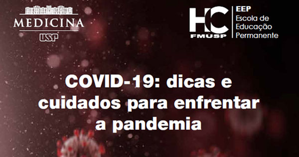 Guia do HCFMUSP traz dicas sobre como enfrentar a pandemia de covid-19