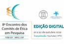8º Encontro dos Comitês de Ética em Pesquisa • dias 01 e 02 de outubro de 2020