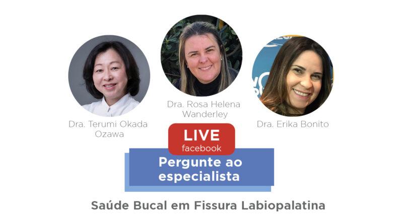 """Live - Pergunte ao especialista: """"Saúde Bucal em Fissura Labiopalatina"""", com Dra. Terumi Ozawa (HRAC Centrinho USP)"""