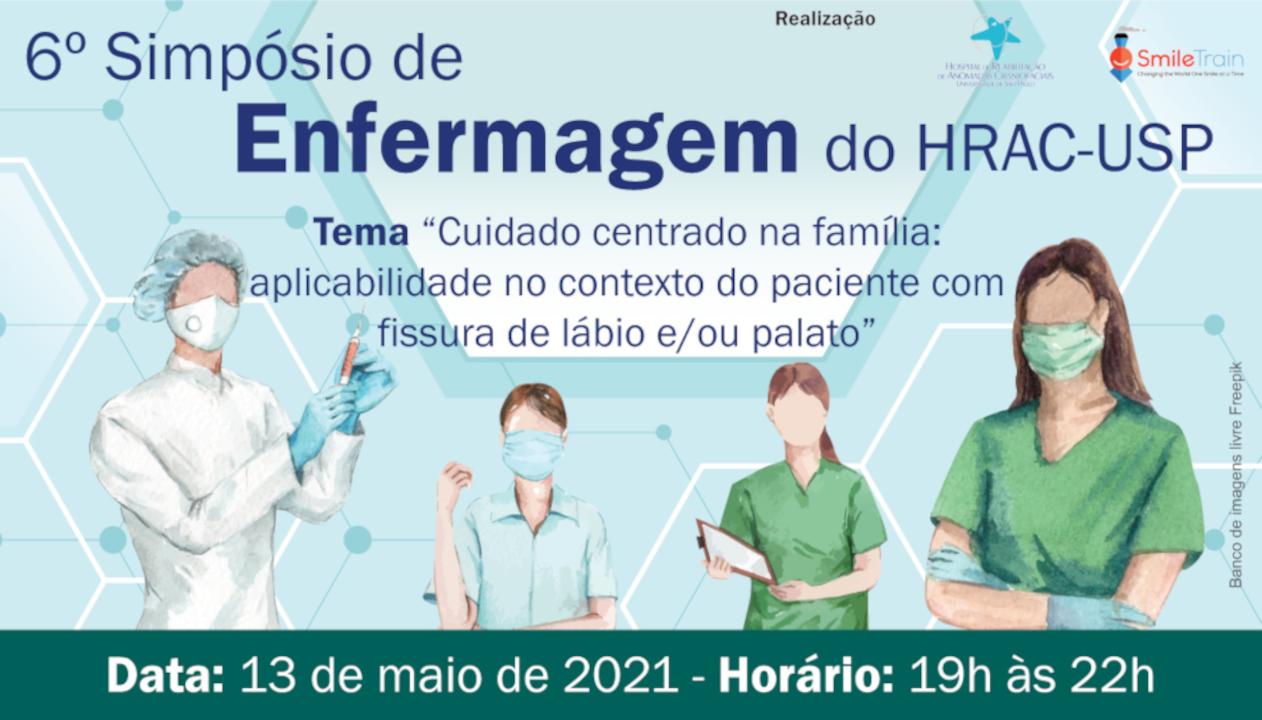 (Português do Brasil) 6º Simpósio de Enfermagem • Semana da Enfermagem do HRAC-USP • 13 de maio de 2021