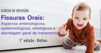"""<strong>Curso de Difusão <em>on-line</em> • """"Fissuras Orais: Aspectos embriológicos, epidemiológicos, etiológicos e abordagem geral de tratamento"""" • 1ª edição</strong>"""